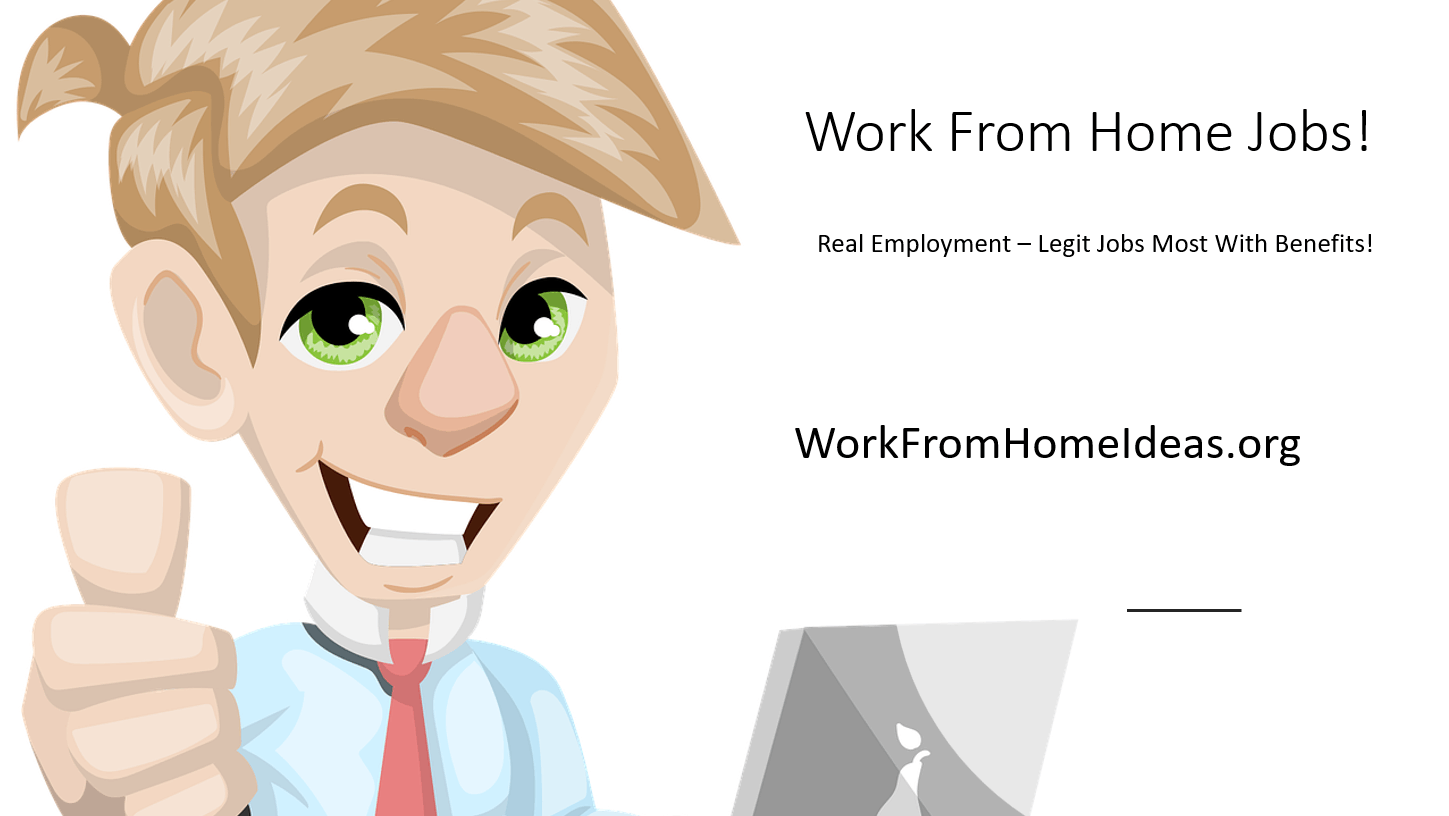 Work From Home Jobs Legit Opportunities