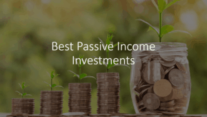 Best Passive Income Investments